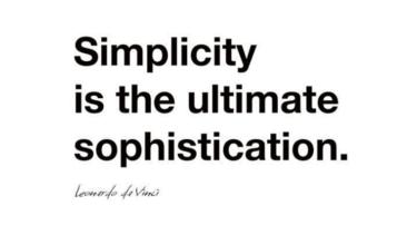 簡潔さは究極の洗練である。
